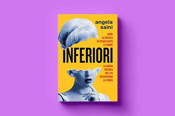 Inferiori di Angela Saini e l'importanza di mettere tutto in discussione