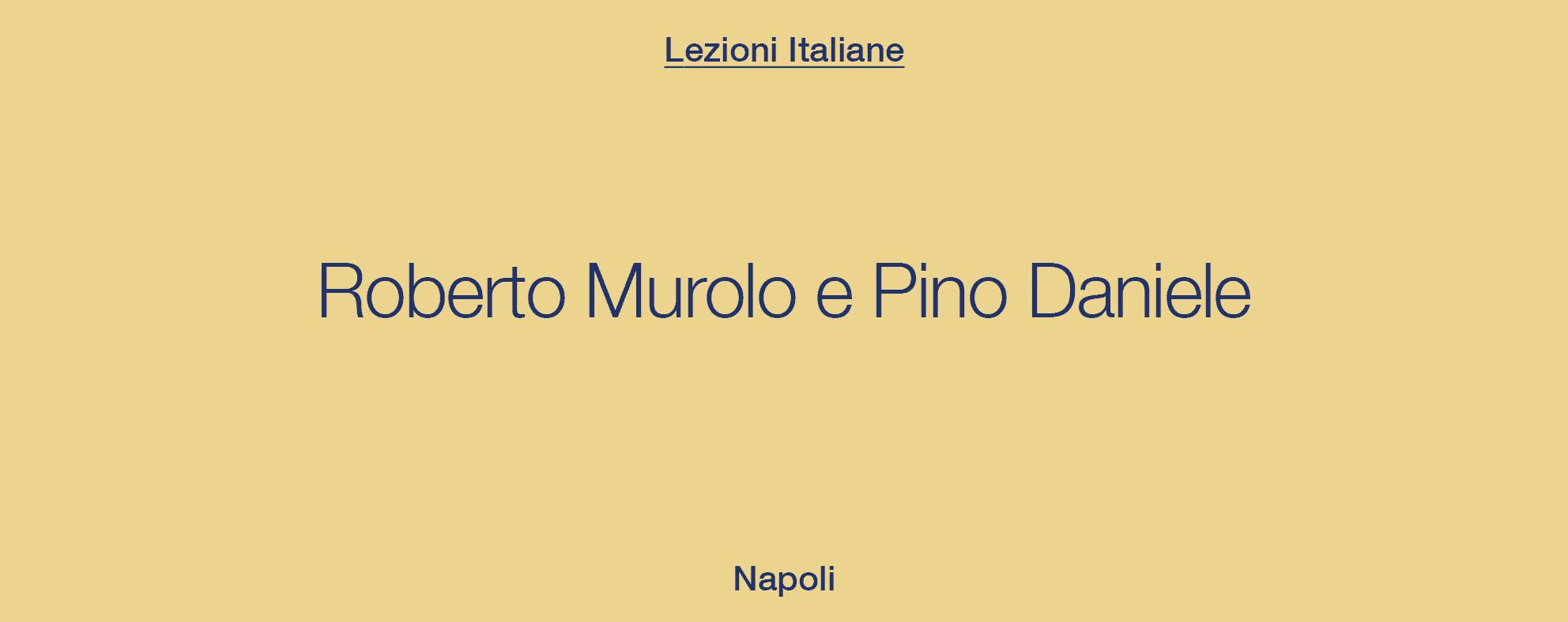 Note d'Italia – Napoli, Daniele Stefani canta Murolo e Pino Daniele