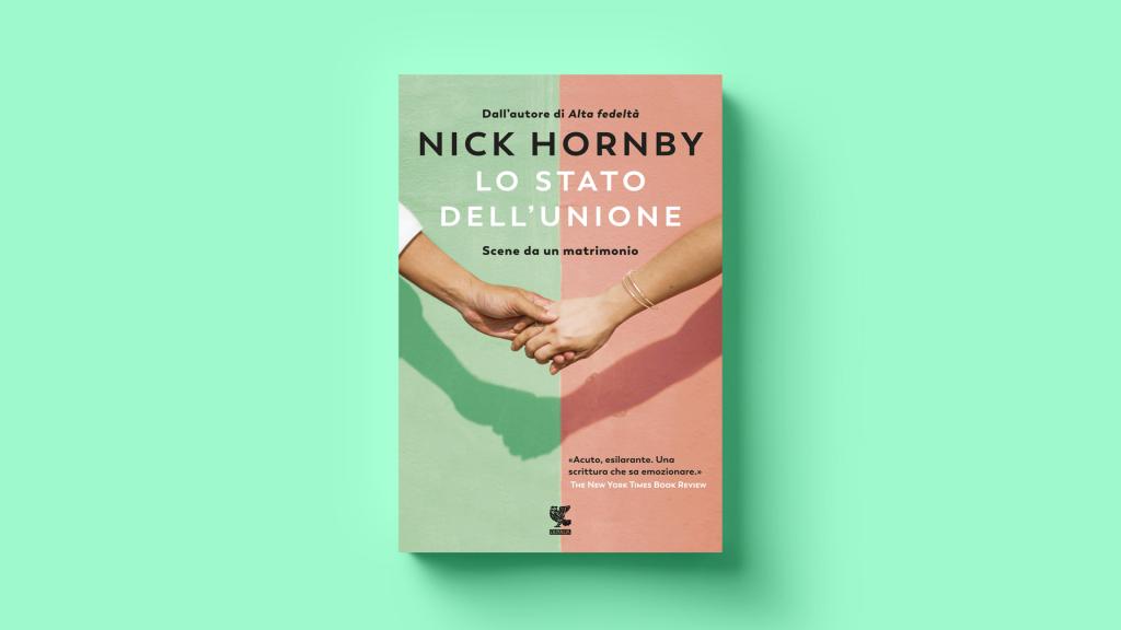 Lo Stato dell'Unione di Nick Hornby ci racconta le crisi di coppia