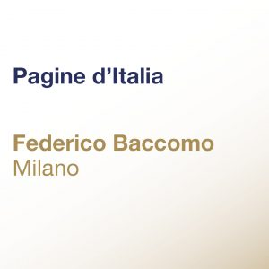 Pagine d'Italia – Federico Baccomo – Milano